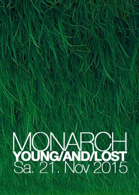 YOUNG/AND/LOST im Monarch