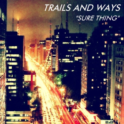 Trails And Ways - Midnight City (M83 Cover)